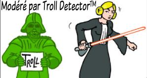 Dadouche, en robe de magistrat et coiffée comme la princesse Leïa tient un sabre laser à la main et regarde d'un air mauvais un Dark Vador vert qui tient un panneau 'Troll' ; Un texte 'Commentaire modéré par troll détector™' surplombe l'image.